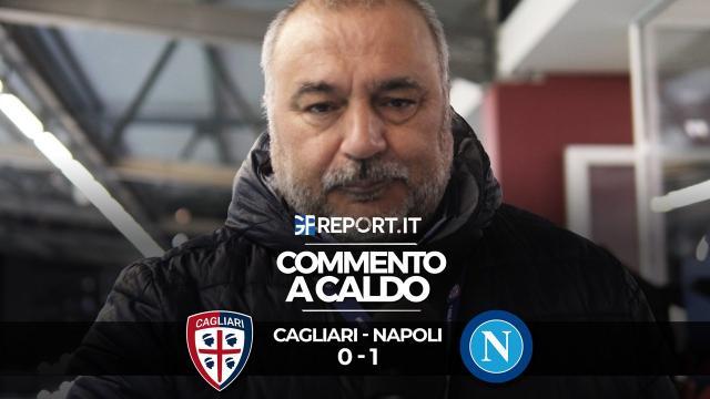 Commento a caldo   Cagliari - Napoli 0 - 1
