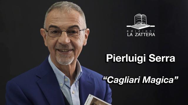 Pierluigi Serra - Cagliari Magica