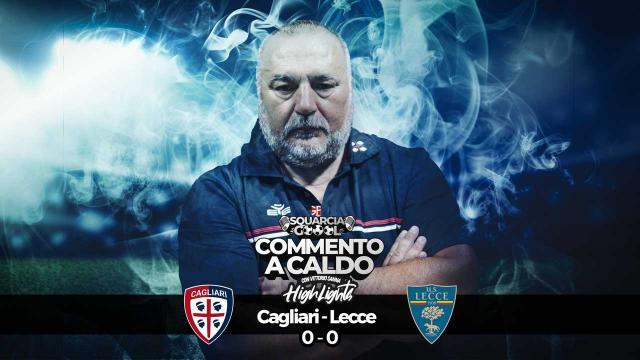 Squarciagol Highlights - Cagliari - Lecce 0 - 0 - Vittorio Sanna GP Report