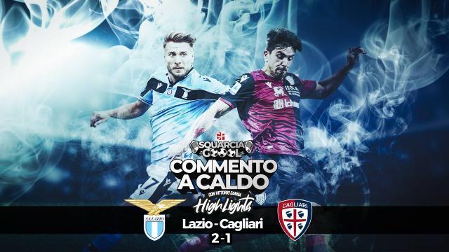 Squarciagol Highlights - Lazio - Cagliari  2 - 1