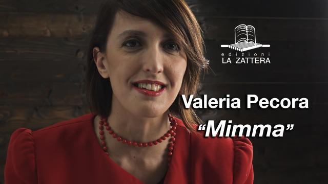 Valeria Pecora - Mimma - Edizioni la Zattera