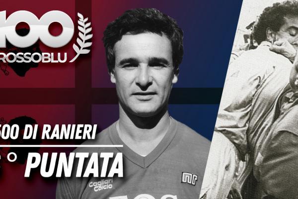 100Rossoblu - Ventiseiesima puntata - La 500 di Ranieri