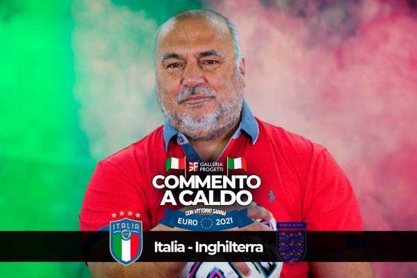 Commento a Caldo | Italia - Inghilterra 4-3
