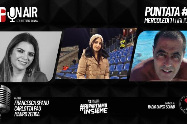 Gp On Air - Puntata 41 - Francesca Spanu, Carlotta Pau e Mauro Zedda