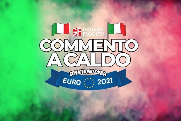 Commento a Caldo | Turchia - Italia 0-3