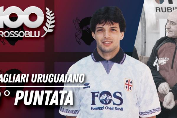 """100ROSSOBLU 29° puntata """"Il Cagliari Uruguaiano"""""""