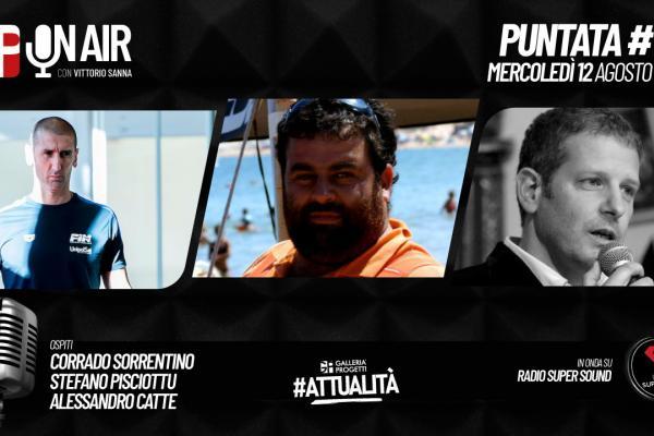 Gp On Air - Puntata 59 - Corrado Sorrentino, Stefano Pisciottu e Alessandro Catte