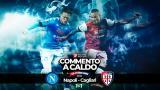 Commento a Caldo | Napoli - Cagliari 1-1